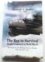 KEY TO SURVIVAL : THE. Bomber Command In World War II (Harder 2006)