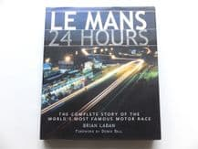 LE MANS 24 HOURS. The Complete Story of The World's Most Famous Race (Laben 2001 )