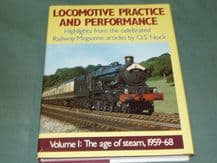 LOCOMOTIVE PRACTICE AND PERFORMANCE Volume 1:The Age Of Steam 1958-1968 (Nock 1989)