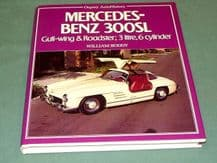MERCEDES-BENZ 300SL Gull-wing & Roadster; 3 litre, 6 cylinder (Boddy 1983)