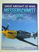 MESSERSCHMITT 109 Great Aircraft Of WWII (Price 2009)