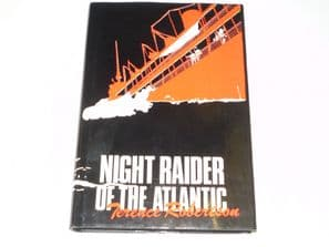 Night Raider Of The Atlantic (Robertson 1981)