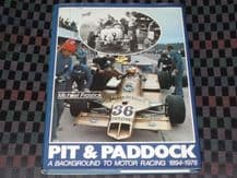 Pit and Paddock A Background To Motor Racing 1894-1978 (Frostick 1980)
