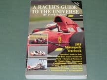 RACERS GUIDE TO THE UNIVERSE : A .  1993 Motorsports Yearbook (Sakkis)
