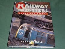 RAILWAY DISASTERS CAUSE AND EFFECT (Hall 1992)