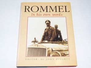Rommel In His Own Words (Pimlott 1994)