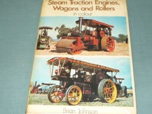STEAM TRACTION ENGINES WAGONS & ROLLERS In Colour(1971)