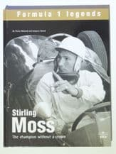 STIRLING MOSS THE CHAMPION WITHOUT A CROWN. Menard (a)