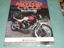 STORY OF THE MOTORCYCLE : THE (Morley 1983)