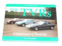 The TVRs  GRANTURA TO TASMIN. A Collector's Guide (Robson 1981)