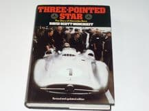 THREE POINTED STAR - THE STORY OF MERCEDES-BENZ. Scott-Moncreiff & Nixon (1979 Revised ed)