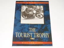 Tourist Trophy : The . Britain in Old Photos (Snelling 2000)