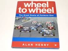 Wheel to Wheel . The Great Duels Of Formula  One (Henry 1997)