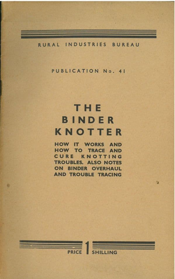 A Binder Knotter Handbook - How it works and how to trace and cure knotting troubles