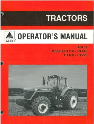 AGCO Tractor RT130 RT145 DT160 DT225 Operators Manual