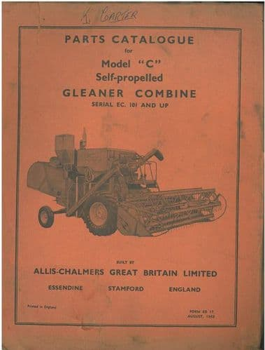 Allis Chalmers Gleaner Combine Model C Serial EC-101 & Up Parts Manual