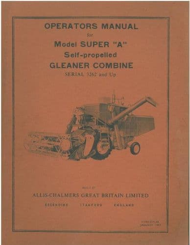 Allis Chalmers Gleaner Combine Model Super A Operators Manual
