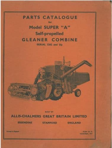 Allis Chalmers Gleaner Combine Model Super A Parts Manual
