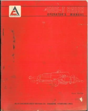 Allis Chalmers & Jones Baler 505-T Operators Manual