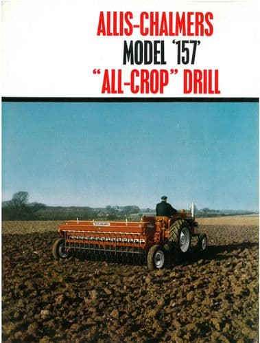 Allis Chalmers - Model 157 All Crop Seed Drill Brochure