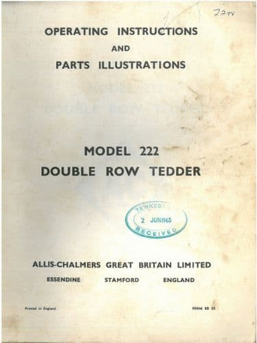 Allis Chalmers Model 222 Double Row Tedder  - Operators Manual with Parts List - 222 - ORIGINAL