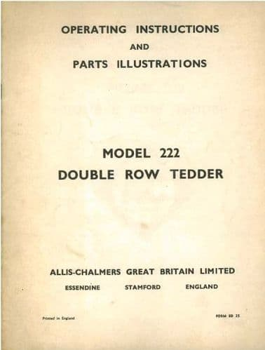 Allis Chalmers Model 222 Double Row Tedder Operators Manual with Parts List