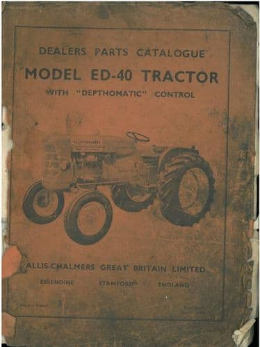 Allis Chalmers Tractor ED-40 Parts Manual - ED40