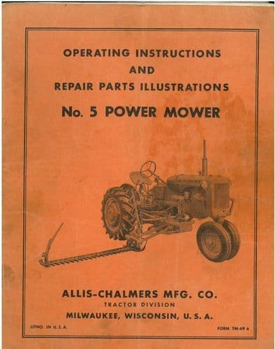 Allis Chalmers Tractor - No 5 Power Mower Operators Manual and Parts List
