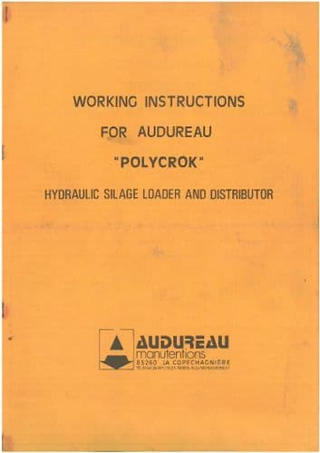 Audureau Polycrok Hydraulic Silage Loader and Distributor Operators Manual