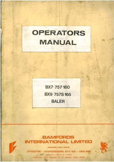 Bamfords / Jones Baler BX7, 757, 160, BX9, 757S, 165 Operators Manual