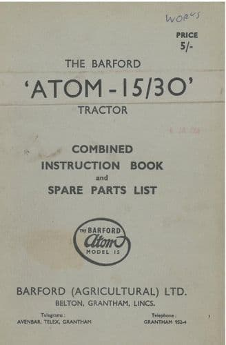 Barford Atom 15/30 Tractor Operators Manual with Parts List