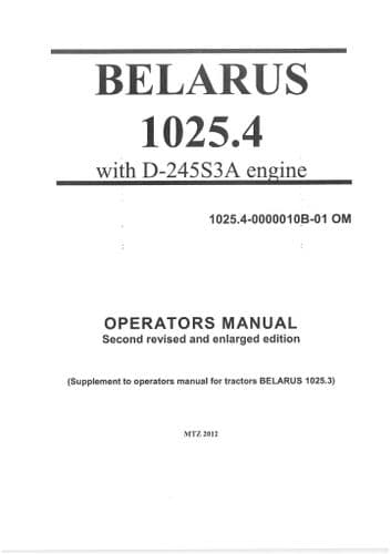 Belarus Tractor 1025.4 with D-245S3A Engine Operators Manual