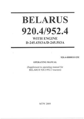 Belarus Tractor 920.4, 952.4 with Engine D-245.43S3A, D-245.5S3A Operators Manual