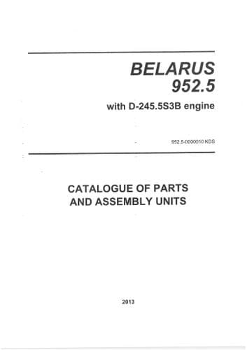 Belarus Tractor 952.5 with Engine D-245.5S3B Parts Manual