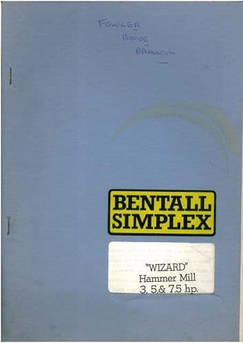 Bentall Simplex Wizard Hammer Mill 3, 5 & 7.5hp Operators Manual with Parts List