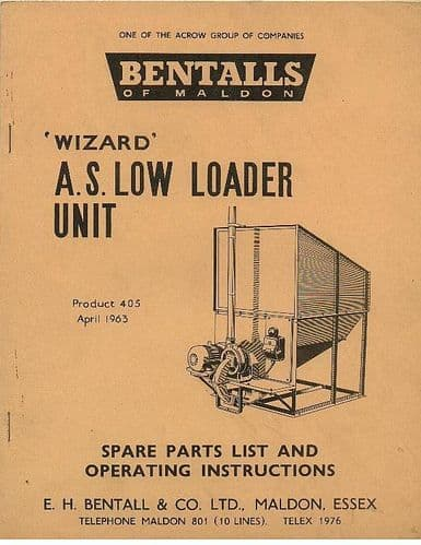 Bentalls Wizard A.S.Low Loader Unit Operators Manual with Parts List