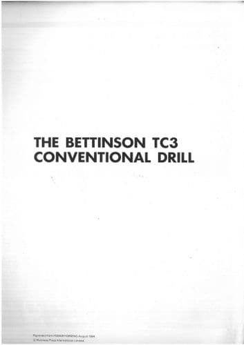 "Bettinson Conventional Drill TC3 - ""Getting The Best From"" Brochure"