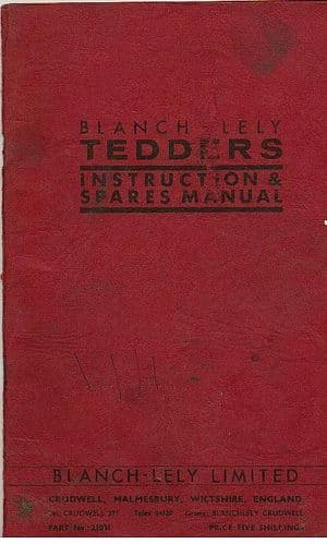 Blanch Lely Tedder Operators Manual with Parts List - Hen & Cock Pheasant.