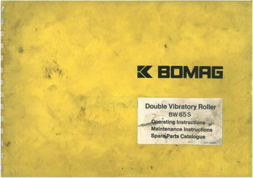 Bomag Double Vibrating Roller BW65S Operators Manual & Parts Manual BW 65S