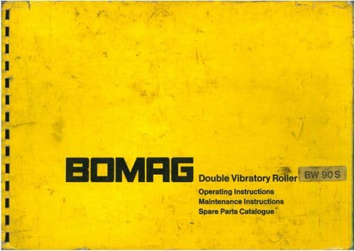 Bomag Double Vibrating Roller BW90S Operators Manual & Parts Manual BW 90S