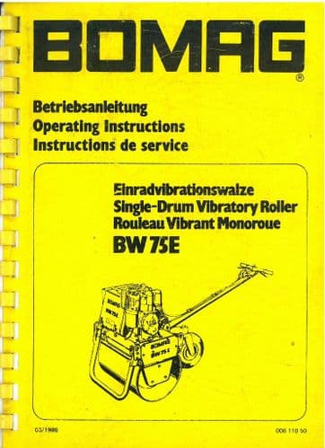 Bomag Single Drum Vibrating Roller BW 75E Operators Manual