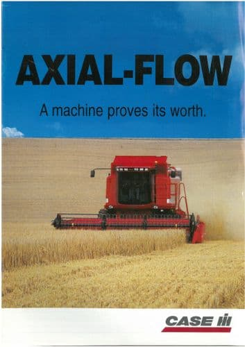 """Case Combine Axial-Flow """"A Machine Proves Its Worth""""Brochure"""