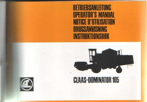 Claas Combine Dominator 105 Operators Manual