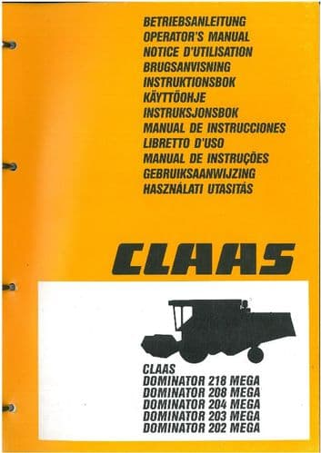 Claas Combine Dominator 202 203 204 208 218 Mega Operators Manual