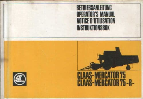 Claas Combine Mercator 75, Mercator 75R Operators Manual