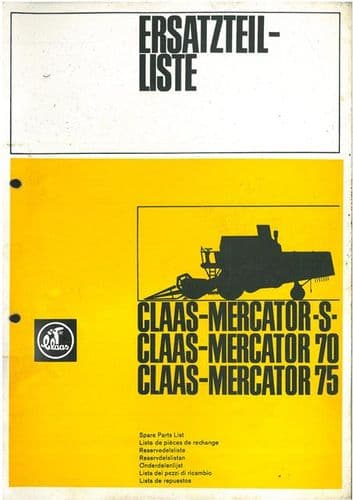 Claas Combine Mercator S, 70 & 75 Parts Manual