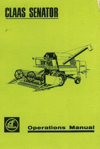 Claas Combine Senator Operators Manual