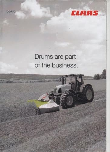 Claas Corto Range Drum Mower 'Drums are part of the business' Brochure