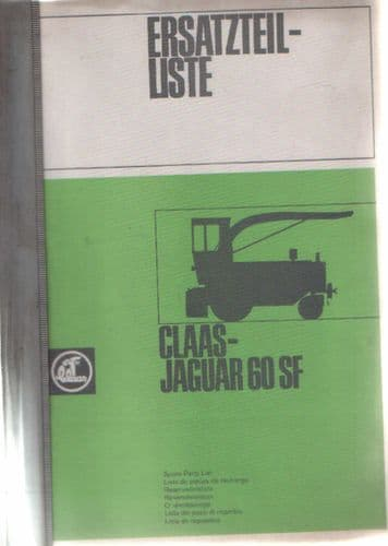 Claas Jaguar 60 SF Self Proppelled Forager Parts Manual