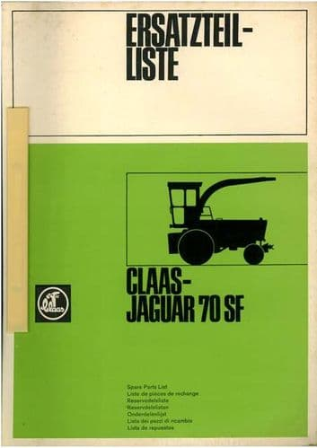 Claas Jaguar 70SF Self Proppelled Forager Parts Manual - 70 SF